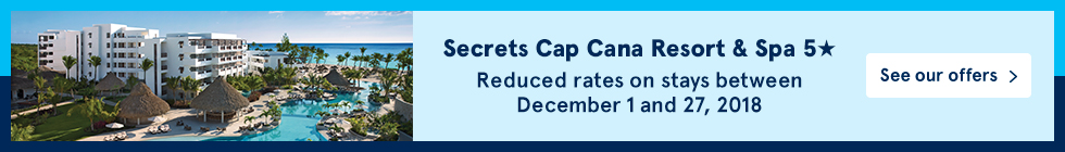 Secrets Cap Cana Resort & Spa 5*. Reduced rates on stays between December 1 and 27, 2018. See our offers.