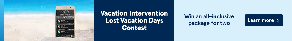 Vacation Intervention Lost Vacation Days Contest. Win an all-inclusive package for two. Learn more.