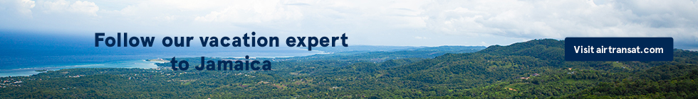 Follow our vacation expert to Jamaica. Visit airtransat.com