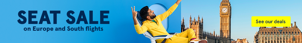 Seat Sale on Europe and South Flights. See our deals