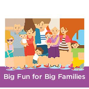 Big Fun For Families