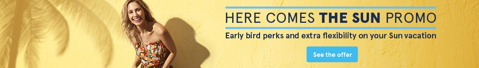 Here Comes the Sun Promo - Early bird perks and extra flexibility on your Sun vacation. Learn more.