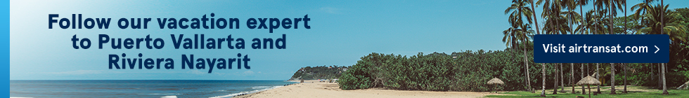 Follow our vacation expert to Puerto Vallarta and Riviera Nayarit. Visit airtransat.com